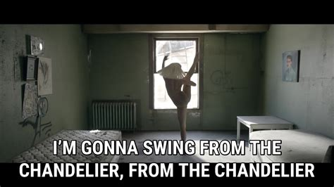 i m gonna swing from the chandelier chandelier official video lyrics sia song in images