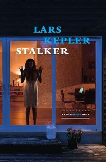 stalker joona linna 5 detektiv joona linna stalker lars kepler datab 225 ze knih