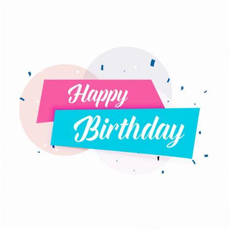 happy birthday simple design birthday vector vectors photos and psd files free download