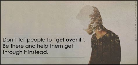Quotes About Getting Over Something Quotesgram - inspirational quotes getting over someone quotesgram