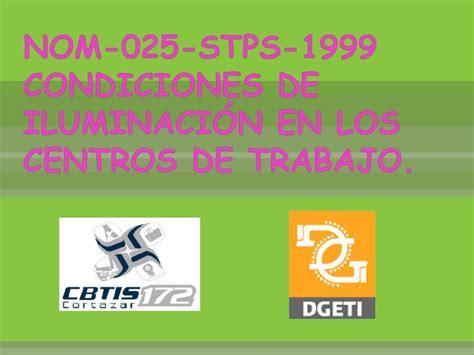 iluminacion stps ppt nom 025 stps 1999 condiciones de iluminaci 211 n en los