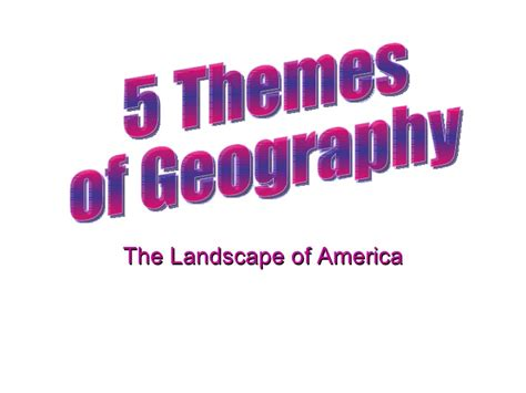 5 Themes Of Geography Boston | 5 themes of geography
