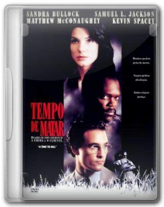 assistir filme questão de tempo dublado assistir a time to kill 1996 dublado online