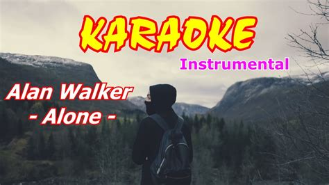 alan walker alone instrumental alan walker alone karaoke beat youtube