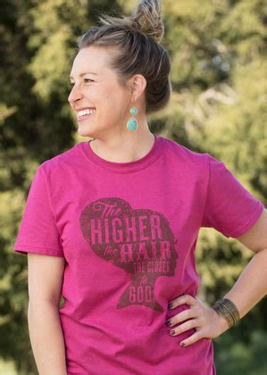49383 Blouse Xl new the higher the hair the closer to god shirt southern fried design barn
