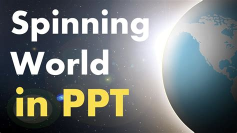 Beautiful Spinning World In Powerpoint Animation Tutorial Youtube Spinning Globe After Effects Template