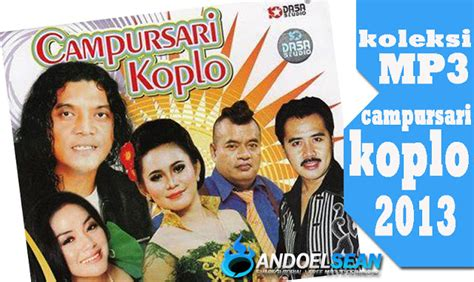 download mp3 didi kempot ojo lungo koleksi mp3 cursari koplo 2013 andoelsean