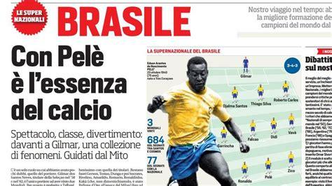 brasile calcio ecco il brasile migliore di tutti i tempi siete d accordo