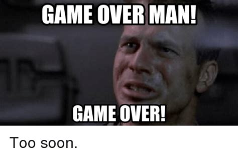 Game Over Meme - 25 best memes about game over man game over game over