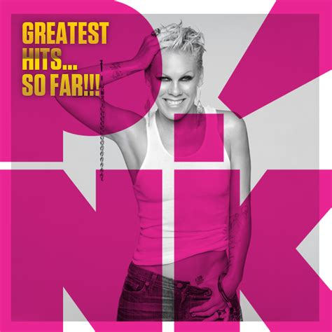 Image result for P!nk Greatest Hits...So Far!!!
