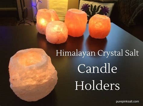salt l candle holder himalayan crystal salt candle holder are they effective