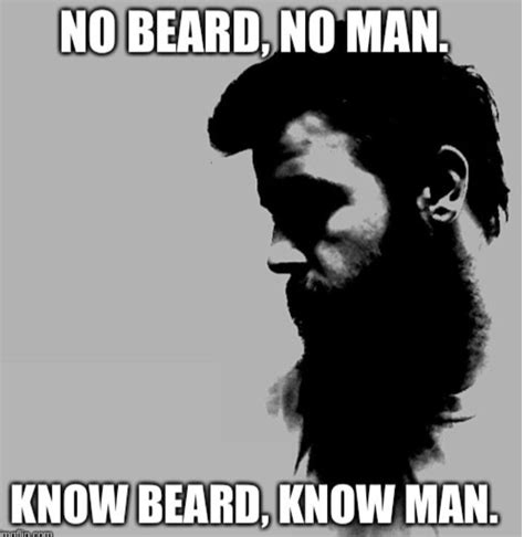 Beard Meme Guy - 17 best images about beard memes quotes on pinterest