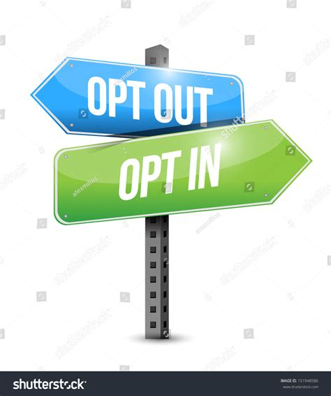 Find Search Opt Out Opt In Opt Out Road Sign Illustration Design A White Background 151948586