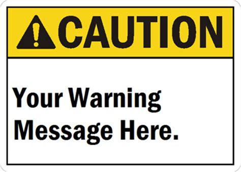 Custom Caution Signs Mysafetysign Com Warning Label Template Free
