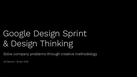 design thinking sprint 20161216 google design sprint design thinking