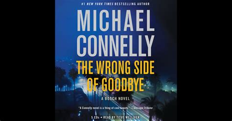 The Wrong Side Of Goodbye 1 the wrong side of goodbye a harry bosch novel book 21 unabridged by michael connelly on itunes