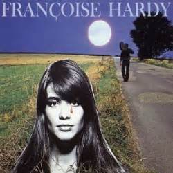 francoise hardy how to pronounce francoise hardy fun music information facts trivia lyrics