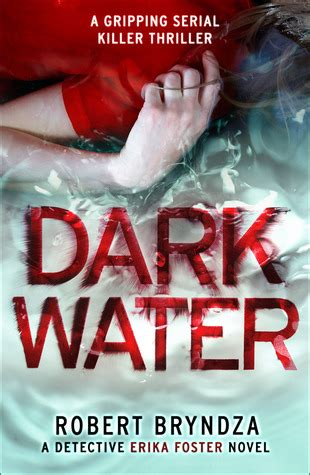 the file a gripping serial killer thriller with a shocking twist carson book 13 books water by robert bryndza dci erika foster 3 review