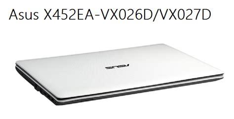 Asus X452ea 2gb spesifikasi asus x452ea vx026d vx027d amd e1 dual