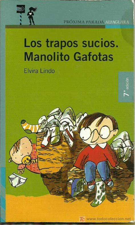 los trapos sucios manolito 8432214957 83 best libros images on books book covers and bookstores