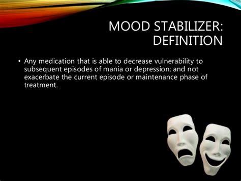 mood swing definition mood stabilisers antimanic drugs