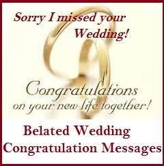 Wedding Wishes Belated by Congratulation Messages Belated Wedding Congratulation