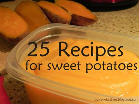 my sweet kitchen recipes finding joy in my kitchen 25 recipes for sweet potatoes