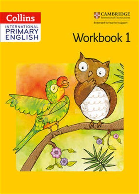Is Cambridge Primary Phonics Workbook B 9781107675926 collins international primary cambridge primary workbook 1 by joyce vallar