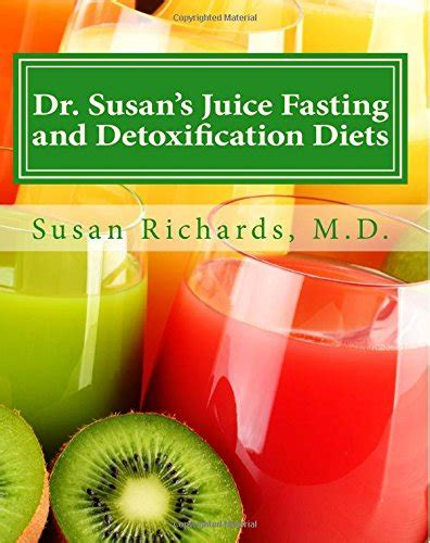 Fasting And Detoxing by Dr Susan S Juice Fasting And Detoxification Diets Avaxhome