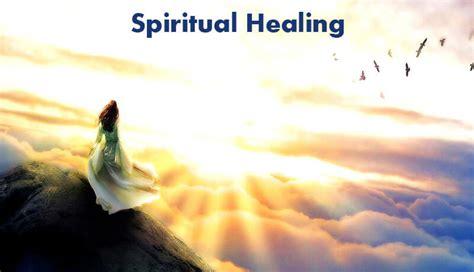 and healing spiritual healing methods to heal spiritually