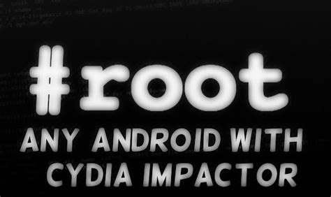 cydia android root your android by cydia impactor androidsol4u