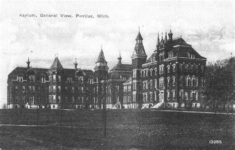 pontiac michigan hospitals pontiac michigan asylum abandoned asylums and