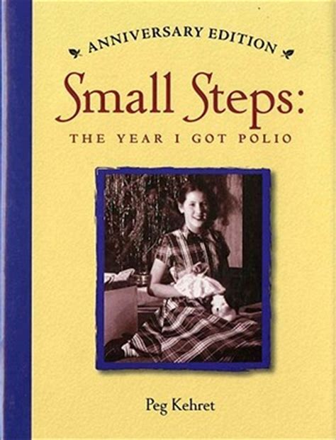 your age the small step solution to a better longer happier books small steps the year i got polio by peg kehret reviews
