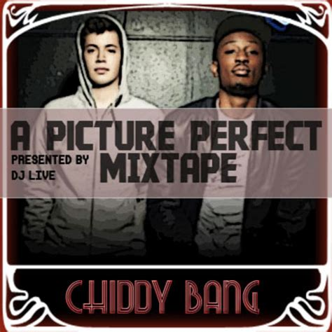 the good life chiddy bang mp3 download a picture perfect mixtape mixtape by chiddy bang hosted by
