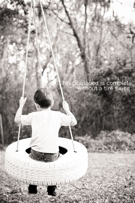 tire swing quotes 136 swings quotes by quotesurf