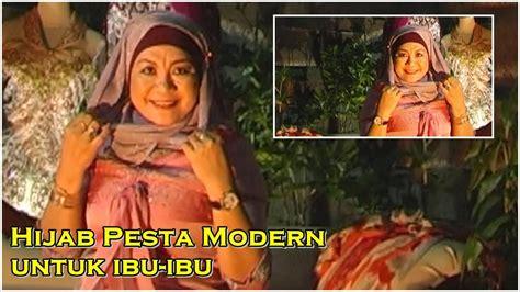 tutorial hijab pesta ibu ibu tutorial hijab pesta modern untuk ibu ibu youtube