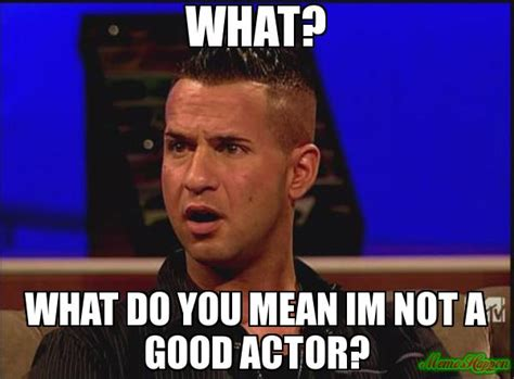 Actor Memes - you have saved up for a new video to promote your business