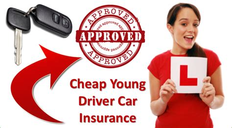 How To Get Cheap Young Driver Car Insurance
