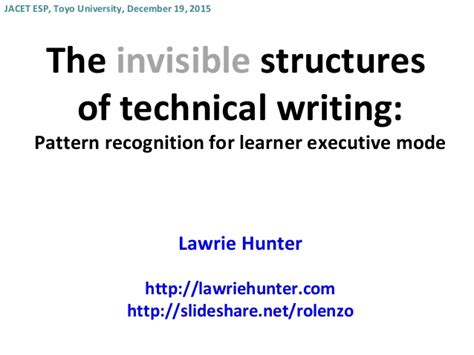 pattern of technical writing invisible structures of technical writing