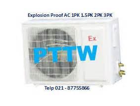 Ac 1 Pk Di Palembang pt tunas wirajaya menjual explosion proof ac di jakarta