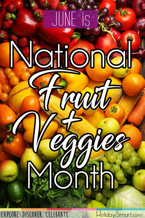 national fruit veggies month holiday smart