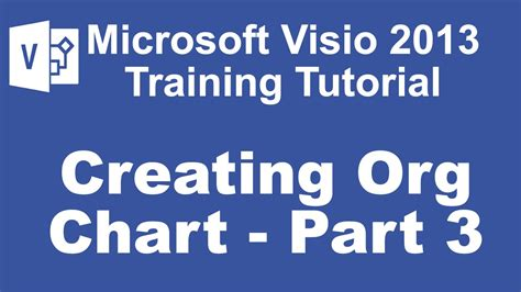 visio org chart tutorial microsoft visio 2013 tutorial customizing an