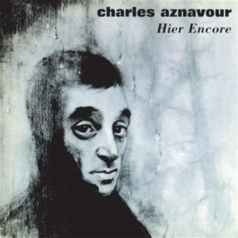 best of charles aznavour hier encore best of charles aznavour muzyka merlin pl