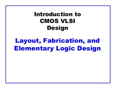 layout design for improved testability in vlsi lec0 fab