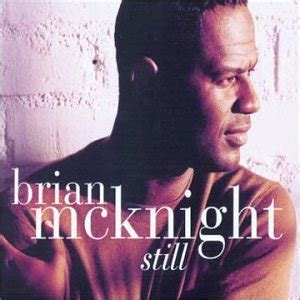 Brian Mcknight New Single by Brian Mcknight Still