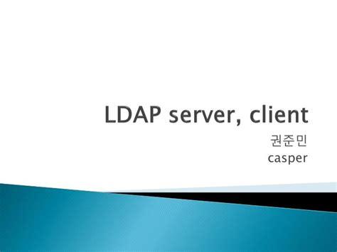 ldap tutorial powerpoint ppt ldap server client powerpoint presentation id 4632664
