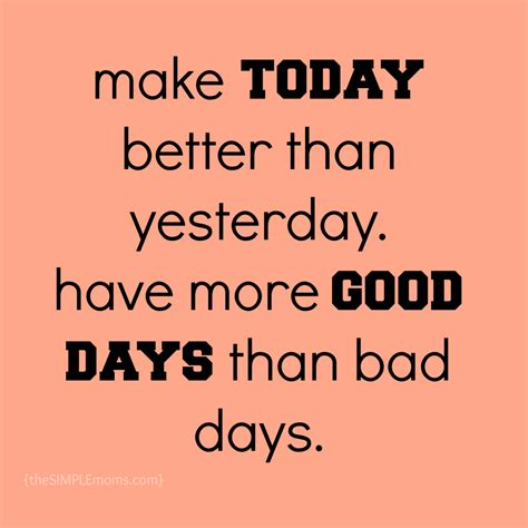 make today better than yesterday quotes quotesgram