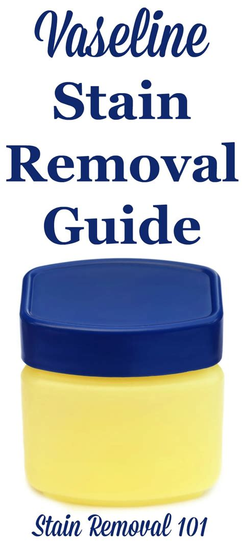stain removal upholstery vaseline stain removal guide