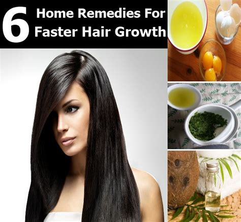 top 6 excellent home remedies for faster hair growth diy