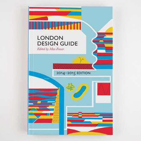 design editor dezeen dezeen is now stocking london design guide 2014 2015
